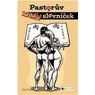 Pastorův sexuální slovníček - Elektronická kniha