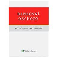 Bankovní obchody - Petr Liška, Štefan Elek, Karel Marek