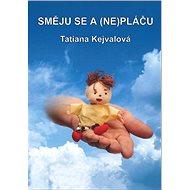 Směju se a (ne)pláču - Elektronická kniha