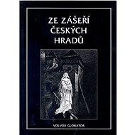 Ze zášeří českých hradů - Elektronická kniha