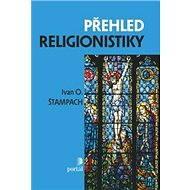 Přehled religionistiky - Elektronická kniha