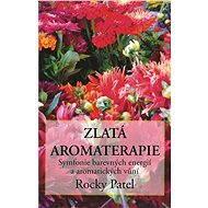 Zlatá aromaterapie - Rocky Patel