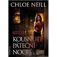 Kousnutí páteční noci - Chloe Neill