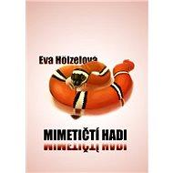 Mimetičtí hadi - Elektronická kniha