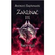 Zaklínač III. - Krev elfů - Elektronická kniha