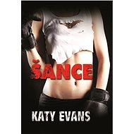 Šance - Katy Evans