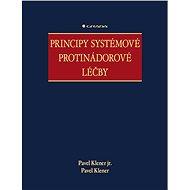 Principy systémové protinádorové léčby - Pavel jr. Klener, Pavel Klener