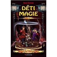 Děti magie 2 - Nepřítel trpaslíků - Elektronická kniha