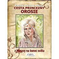Cesta princezny Orosie - Elektronická kniha