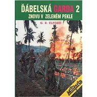Ďábelská garda 2 - George Robert Elford