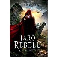 Soumrak království - Jaro rebelů - Elektronická kniha