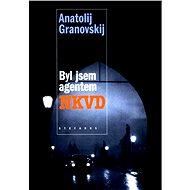 Byl jsem agentem NKVD - Elektronická kniha