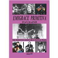 Emigrace primitiva - Elektronická kniha