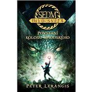 Sedm divů světa - Povstání kolosu rhodského - Elektronická kniha