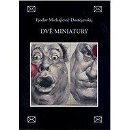 Dvě miniatury - Elektronická kniha