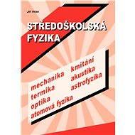 Středoškolská fyzika - Elektronická kniha