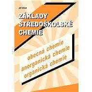 Základy středoškolské chemie - Elektronická kniha