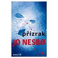 Přízrak - Jo Nesbo