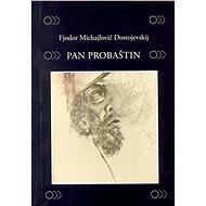 Pan Probaštin - Elektronická kniha