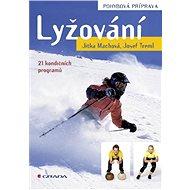 Lyžování - pohybová příprava - Elektronická kniha