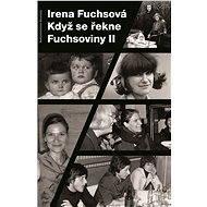 Když se řekne Fuchsoviny II - Elektronická kniha