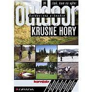 Outdoorový průvodce - Krušné hory - Elektronická kniha