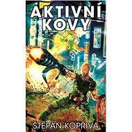 Aktivní kovy - Štěpán Kopřiva