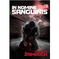 In Nomine Sanguinis - Miroslav Žamboch