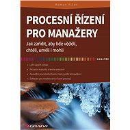 Procesní řízení pro manažery - Elektronická kniha