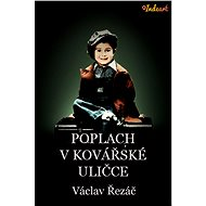 Poplach v Kovářské uličce - Václav Řezáč