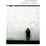 Pravda a láska - Elektronická kniha