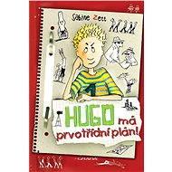 Hugo má prvotřídní plán! - Elektronická kniha