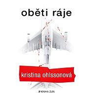 Oběti ráje - Kristina Ohlssonová