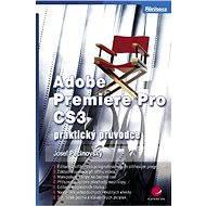Adobe Premiere Pro CS3 - Elektronická kniha