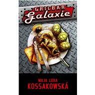 Grilbar Galaxie - Elektronická kniha