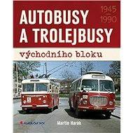 Autobusy a trolejbusy východního bloku - Elektronická kniha