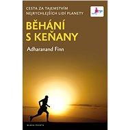 Běhání s Keňany - Adharanand Finn