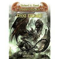 Páni draků - Richard A. Knaak