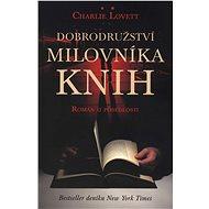 Dobrodružství milovníka knih - Elektronická kniha