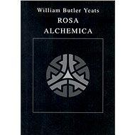 Rosa Alchemica - Elektronická kniha