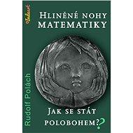 Hliněné nohy matematiky - Elektronická kniha