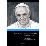 Papež František - Umění vést - Elektronická kniha