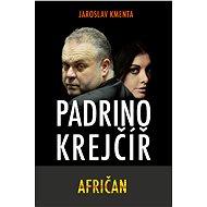 Padrino Krejčíř - Afričan - Elektronická kniha