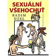 Sexuální všehochuť - Radim Uzel