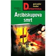 Arcibiskupova smrt - Elektronická kniha