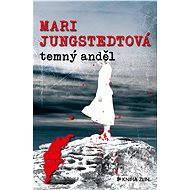 Temný anděl - Mari Jungstedtová