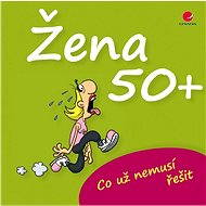Žena 50+ - Elektronická kniha