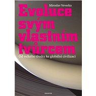 Evoluce svým vlastním tvůrcem - Elektronická kniha