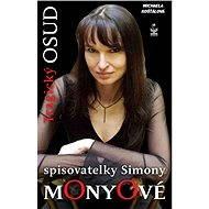 Tragický osud spisovatelky Simony Monyové - Elektronická kniha