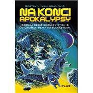 Na konci apokalypsy - Elektronická kniha
